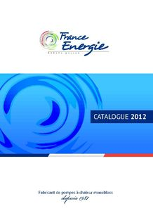 Catalogue 2012 FRANCE ENERGIE - FRANCE ENERGIE
